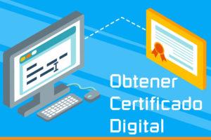 Proceso de Obtención del Certificado Digital